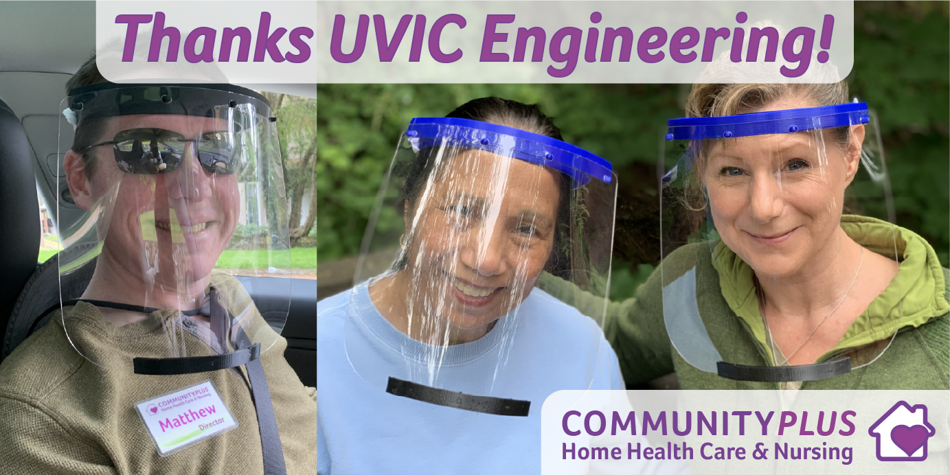 Thanks UVIC Engineering for the amazing face shields!